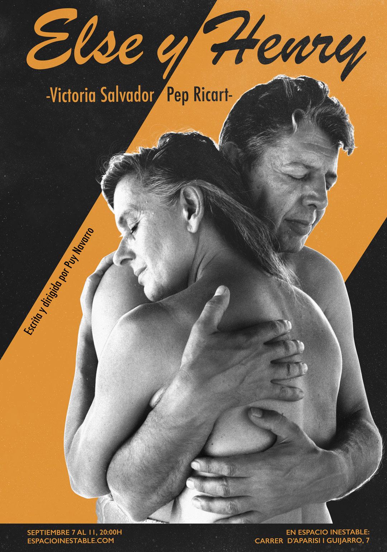 Else y Henry - Obra escrita y dirigida por Puy Navarro